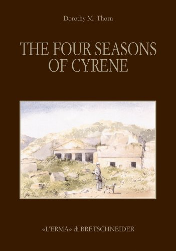 The Four Season of Cyrene: The Excavation: Dorothy May Thorn