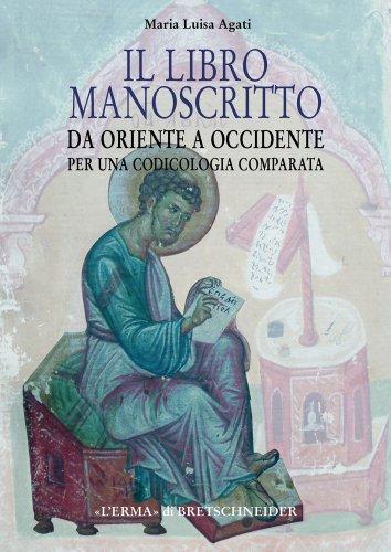 9788882655136: Il Libro Manoscritto Da Orinete A Occidente (Studia Archaeologica)