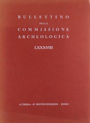 9788882656713: Bullettino della Commissione archeologica comunale di Roma (1982-1903) vol. 88