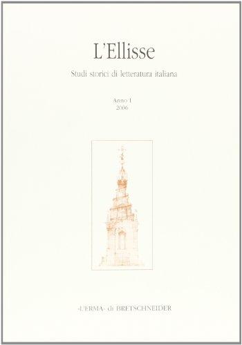 L Ellisse. Studi storici di letteratura italiana