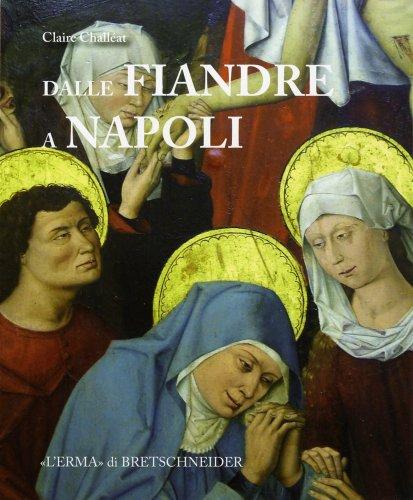 Dalle Fiandre a Napoli.Committenza Artistica,politica,diplomazia al Termpo: Challéat Claire