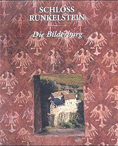 Schloss Runkelstein : die Bilderburg ; (Ausstellung).: Bechthold, André [Red.]: