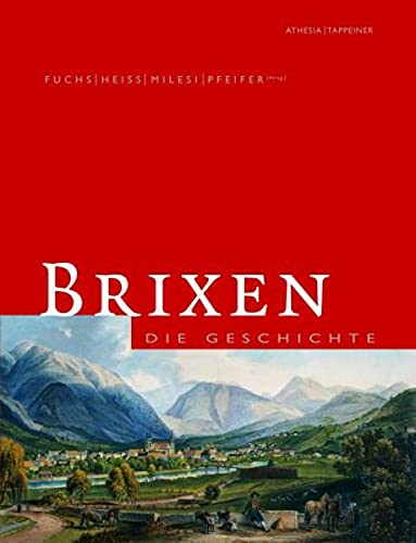 9788882661472: Brixen Die Geschichte