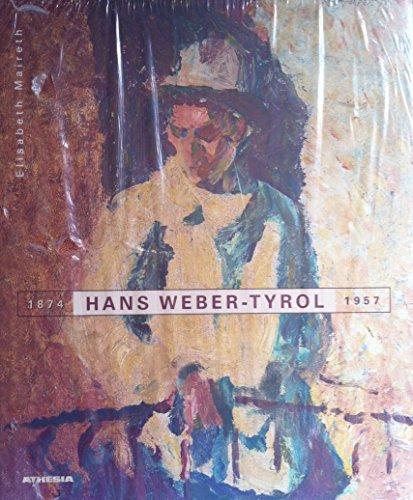 9788882661663: Hans Weber-Tyrol
