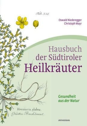 9788882663421: Hausbuch der Südtiroler Heilkraeuter Gesundheit aus der Natur