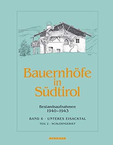 Bauernhöfe in Südtirol Unteres Eisacktal. Tl.2: Helmut Stampfer