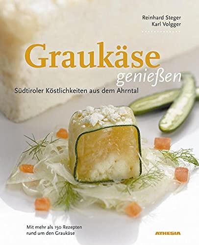 9788882664329: Südtiroler Graukäse genießen