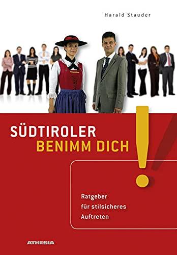 9788882664992: Südtiroler benimm Dich!