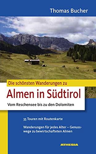 9788882666057: Die sch�nsten Wanderungen zu Almen in S�dtirol