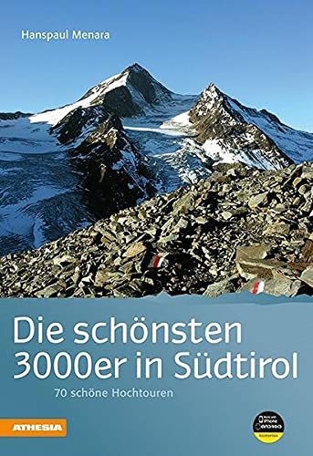 9788882669119: Die schönsten 3000er in Südtirol: 70 lohnende hochtouren