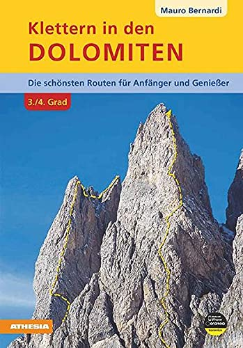 9788882669140: Klettern in dem Dolomiten. 3/4 Grad die Schönsten routen für Anfänger und Geniesser