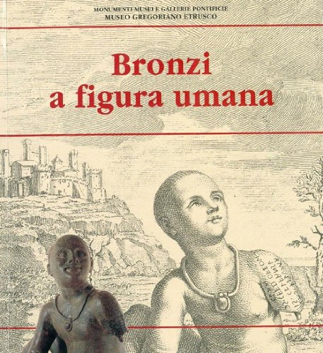9788882711511: Bronzi a figura umana