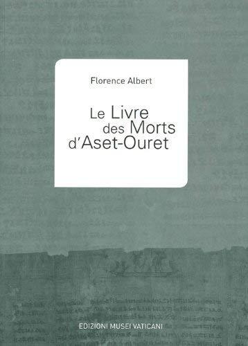 9788882712563: Le Livre des Morts d'Aset-Ouret