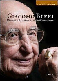 9788882725709: Memorie e digressioni di un italiano cardinale