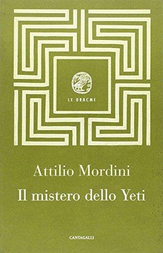 Il mistero dello Yeti (Paperback): Attilio Mordini