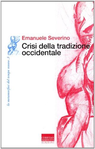 Crisi della tradizione occidentale: Emanuele Severino