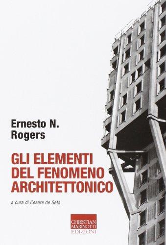 9788882730666: Gli elementi del fenomeno architettonico (Vita delle forme)