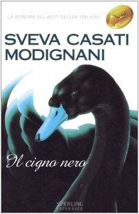 9788882742287: Il Cigno Nero (Italian Edition)