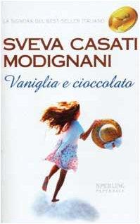 9788882743871: Vaniglia E Cioccolato (Super Bestseller)