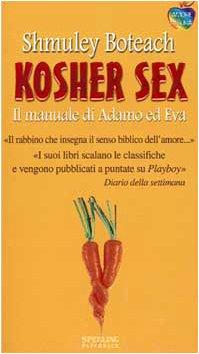 9788882743963: Kosher sex. Il manuale di Adamo ed Eva