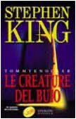Le Creature Del Buio ( Stephen King Tommyknockers in Italian )