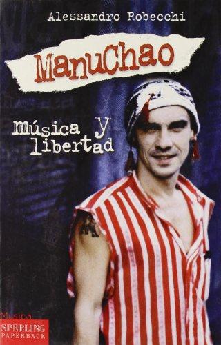9788882745059: Manu Chao. Musica Y Libertad [Italia]