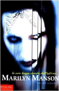 9788882745431: Marilyn Manson: La Mia Lunga Strada Dall'Inferno