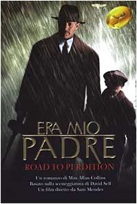 9788882745950: Era mio padre. Road to perdition (Super bestseller)