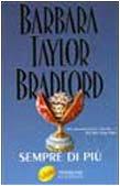 Sempre di pi?: Barbara Taylor Bradford