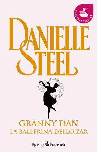 9788882747824: Granny Dan. La ballerina dello Zar