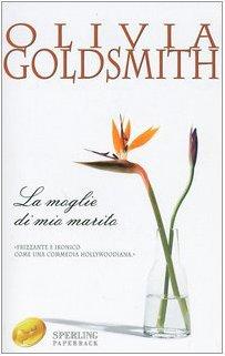 9788882748609: La moglie di mio marito (Super bestseller)