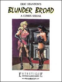 9788882750282: Eric Stanton's Blunder Broad: A Comix Serial