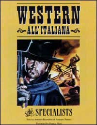 9788882750343: Western all'italiana. The specialists. Ediz. italiana e inglese