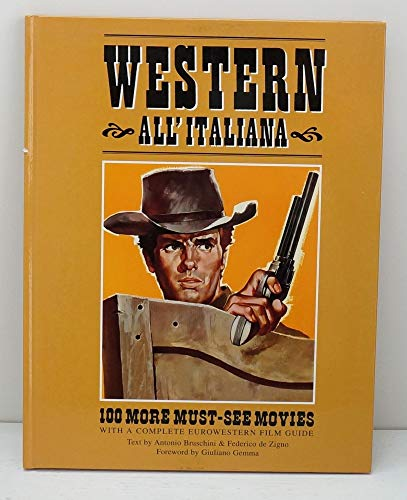 9788882750510: Western All'italiana (100 More Must See Movies Bk 3)