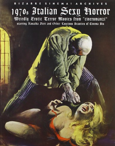 "1970S ITALIAN SEXY HORROR: Weirdly Erotic Terror Movies from ""Cineromanzi"" Starring Rosalba..."