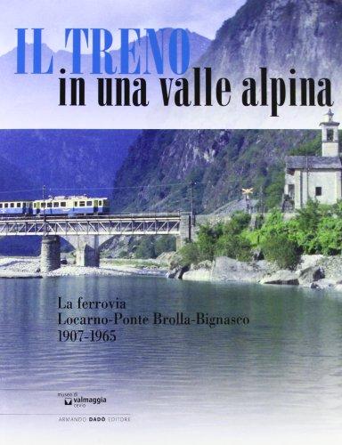 9788882812126: Il treno in una valle alpina. Ediz. illustrata