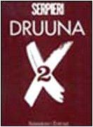 9788882850098: Druuna X