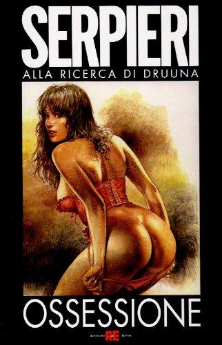9788882851262: Ossessione (Serpieri Artbook)