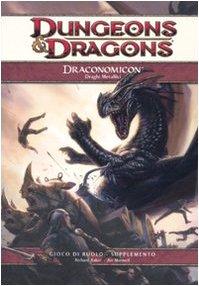 9788882882495: Dungeons & Dragons. Draconomicon. Draghi metallici vol. 2