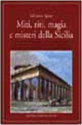 Miti, riti, magia e misteri della Sicilia: SPOTO, Salvatore