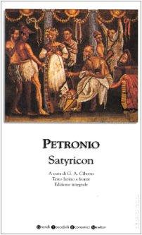 9788882896683: Satyricon. Testo latino a fronte (Grandi tascabili economici)