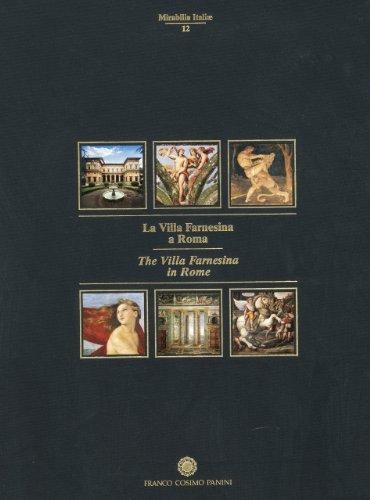 9788882900083: La Villa Farnesina a Roma - The Villa Farnesina in Rome (Marabilia Italiae)