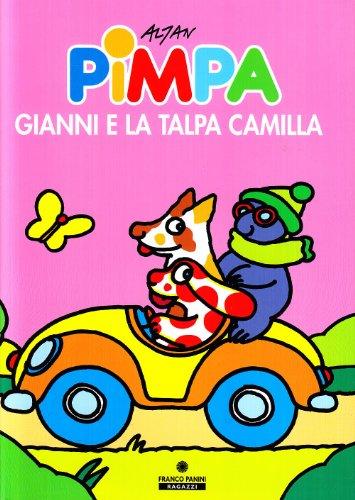 9788882900755: Pimpa, Gianni e la talpa Camilla. Ediz. illustrata (Le lune magiche)