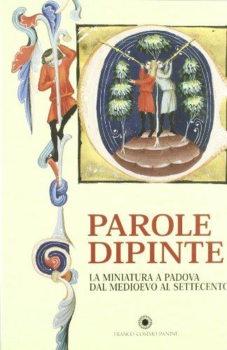 9788882900786: Miniatura a Padova. Dal Medioevo al Settecento