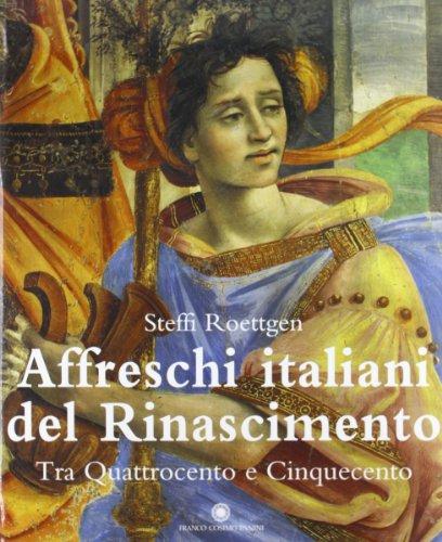 Affreschi italiani del Rinascimento. Tra 400 e 500.: Roettgen, Steffi