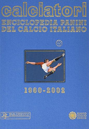 9788882905002: Calciatori 00-02. Enciclopedia Panini del calcio italiano. Con indice: 9 (Sport)