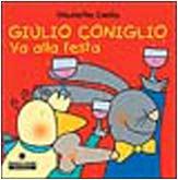9788882905651: Giulio Coniglio va alla festa (Cubetti)
