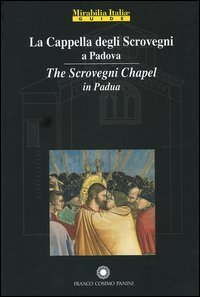 9788882907648: La Cappella degli Scrovegni a Padova-The Scrovegni chapel in Padua