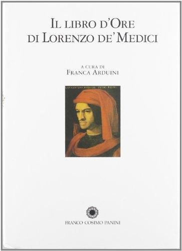 9788882907846: Il libro d'ore di Lorenzo de' Medici. Commentario (La miniatura)