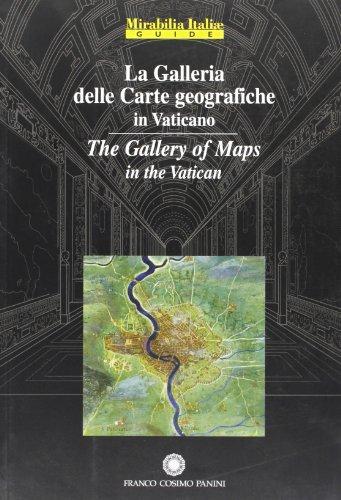 9788882908034: La Galleria delle Carte geografiche in Vaticano/The Gallery of Maps in the Vatican